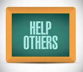 pic of helping others  - help others sign illustration design over a white background - JPG