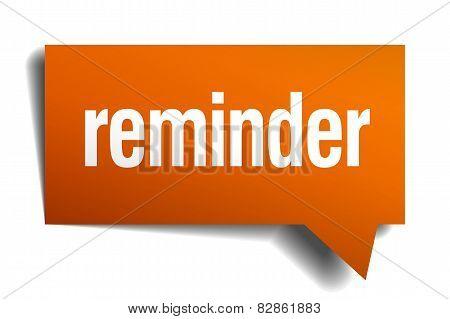 Reminder Orange Speech Bubble Isolated On White