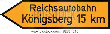 Direction Sign To Reichsautobahn