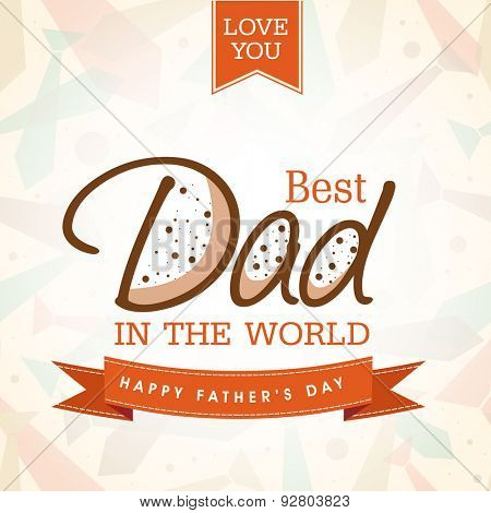Elegant greeting card design with creative text Best Dad on stylish background for Happy Father's Day celebration.