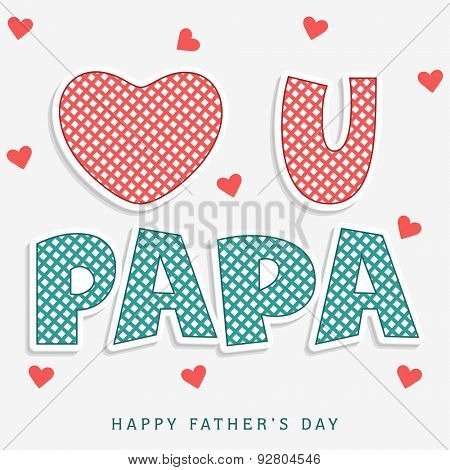 Stylish text Love you Papa on hearts decorated background, beautiful greeting card design for Happy Father's Day celebrations.