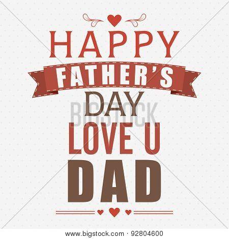 Vintage poster, banner or flyer design for Happy Father's Day celebrations.