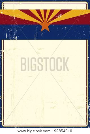 Arizona grunge poster. An Arizona flag on the top of a poster
