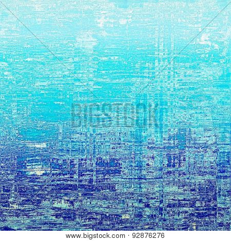 Old grunge antique texture. With different color patterns: gray; blue; cyan