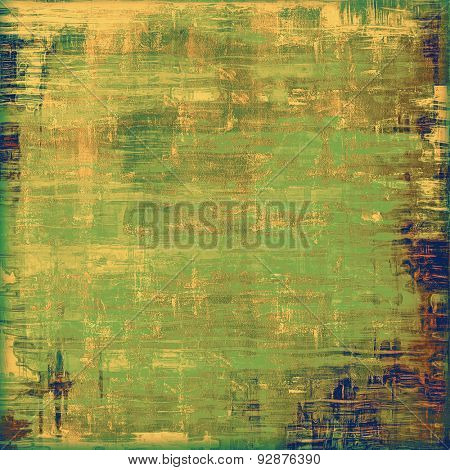 Vintage aged texture, colorful grunge background with space for text or image. With different color patterns: yellow (beige); brown; blue; green