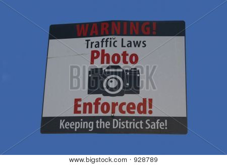 Warning Traffic Laws Photo Enforced Sign