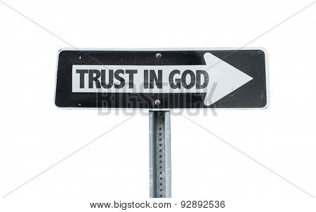 Trust in God direction sign isolated on white