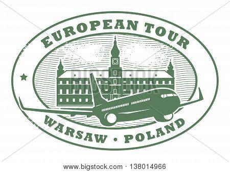 Grunge rubber stamp with words European Tour, Warsaw, Poland inside, vector illustration