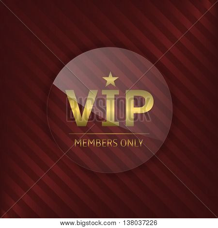 VIP glass label. Members only. Glamour emblem, royal badge