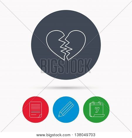 Broken heart icon. Divorce sign. End of love symbol. Calendar, pencil or edit and document file signs. Vector