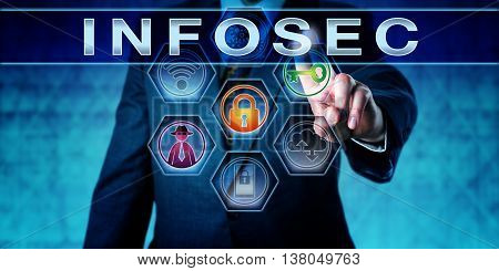 Digital forensic investigator in blue suit pressing INFOSEC on a virtual touch screen interface. Technology concept for information security computer security crime prevention and cryptography.