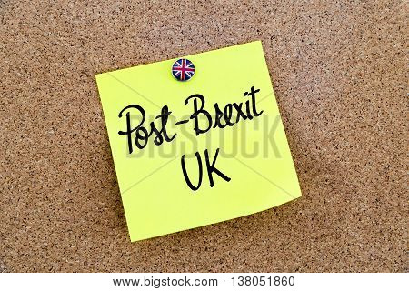 Yellow Paper Note Pinned With Great Britain Flag Thumbtack And Text Post-brexit Uk