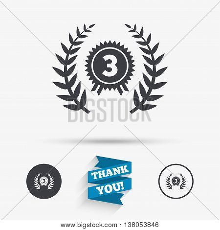 Third place award sign icon. Prize for winner symbol. Laurel Wreath. Flat icons. Buttons with icons. Thank you ribbon. Vector