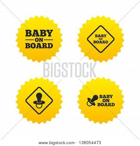 Baby on board icons. Infant caution signs. Nipple pacifier symbol. Yellow stars labels with flat icons. Vector