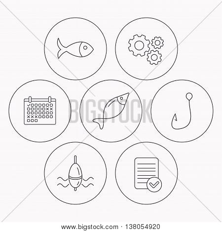 Fishing hook and float icons. Fish linear sign. Check file, calendar and cogwheel icons. Vector
