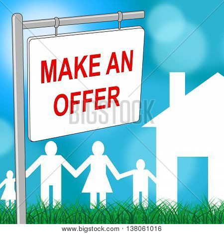 House Offer Sign Indicates Display Offering And Housing