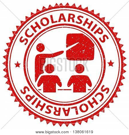 Scholarships Stamp Indicates Education Diploma And Learn