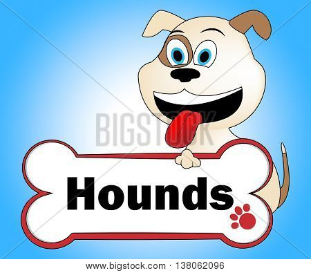 Hound Dog Represents Dogs Pet And Canine