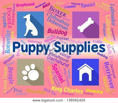 Puppy Supplies Indicates Merchandise Pets And Purebred