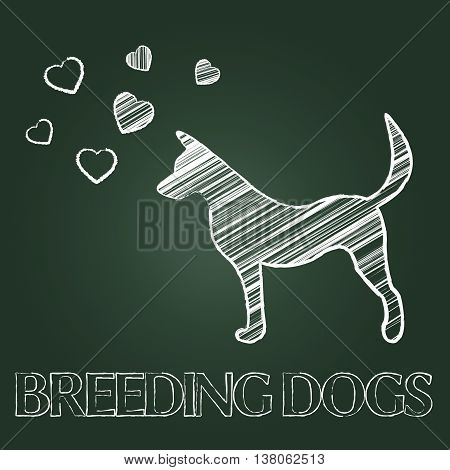 Breeding Dogs Means Mating Canines And Offspring