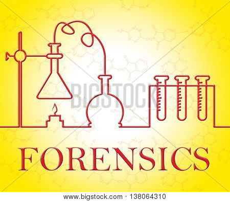 Forensics Research Indicates Equipment Apparatus And Test