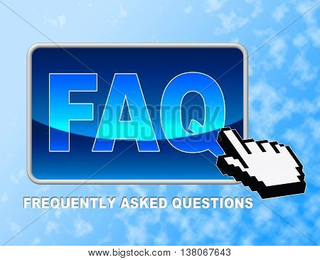 Faq Button Shows Frequently Asked Questions And Answer