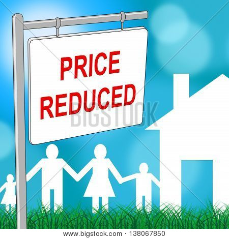 House Price Reduced Indicates Clearance Homes And Bargain