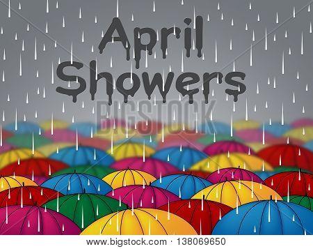 April Showers Represents Parasols Umbrellas And Season