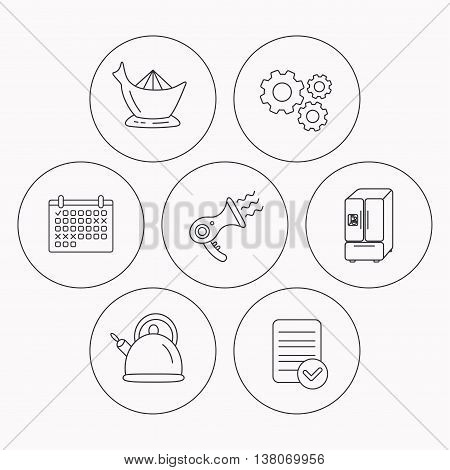 Hair-dryer, teapot and juicer icons. Refrigerator fridge linear sign. Check file, calendar and cogwheel icons. Vector