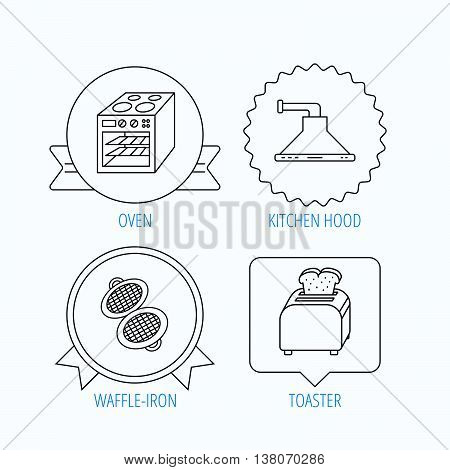 Oven, toaster and waffle-iron icons. Kitchen hood linear sign. Award medal, star label and speech bubble designs. Vector