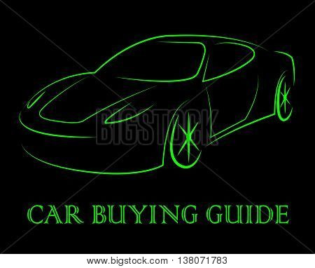 Car Buying Guide Indicates Vehicles Purchasing And Info