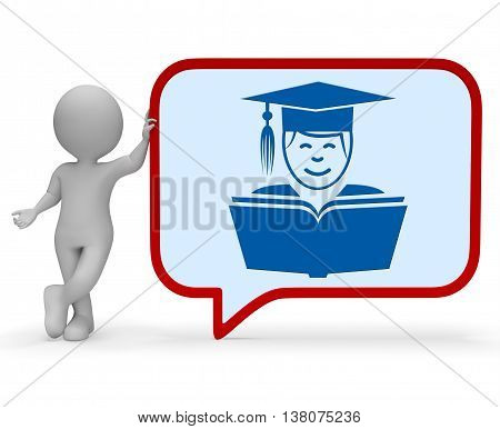 Teacher Speech Bubble Represents Give Lessons And Communication 3D Rendering