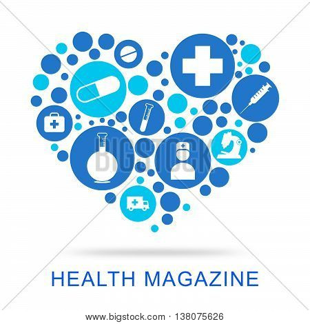Health Magazine Means Media Healthcare And Well