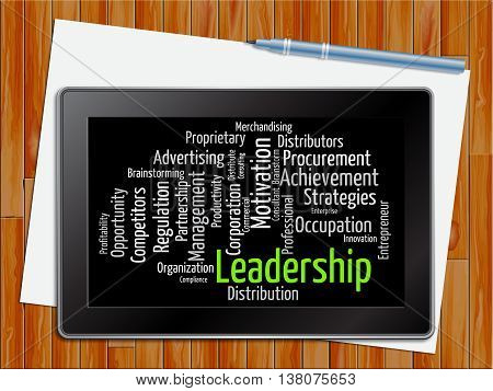 Leadership Word Shows Wordcloud Initiative And Management Tablet