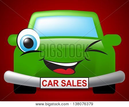 Car Sales Indicates Transport Selling And Automobile