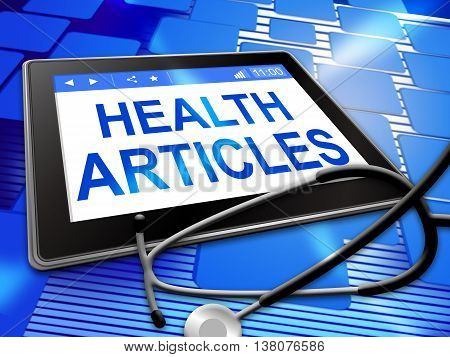 Health Articles Represents Document Technology And Report