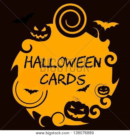 Halloween Cards Means Trick Or Treat And Autumn