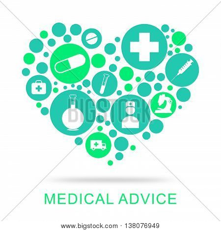 Medical Advice Means Guidance Help And Inform