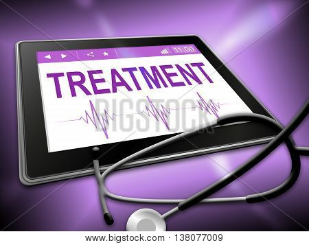 Treatment Tablet Represents Online Remedies And Drugs