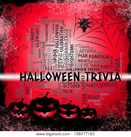Halloween Trivia Indicates Trick Or Treat And Autumn