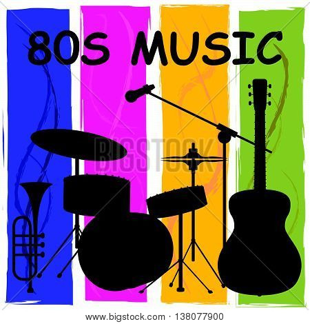 Eighties Music Indicates Sound Track And Audio