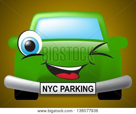 Nyc Parking Means New York City And Automotive