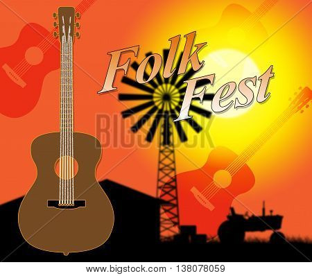Folk Fest Indicates Country Music And Ballards