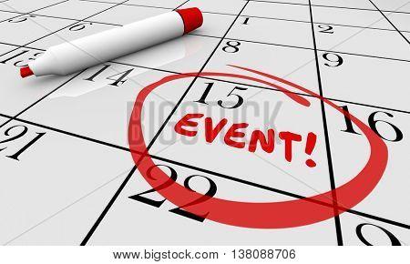 Event Party Celebrate Celebration Calendar Day Date 3d Illustration