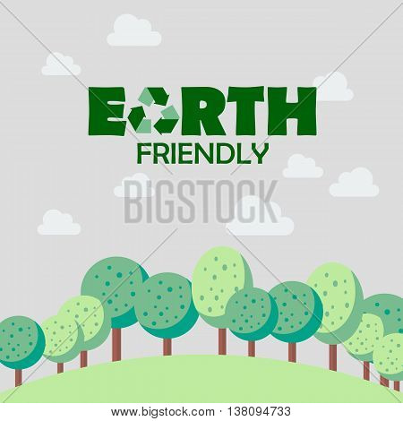 Earth friendly concept. Postcard vector illustration background