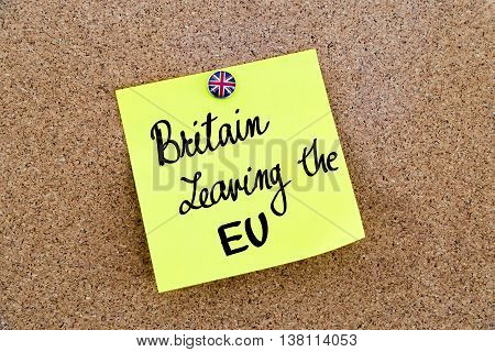 Yellow Paper Note Pinned With Great Britain Flag Thumbtack And Text Britain Leaving The Eu