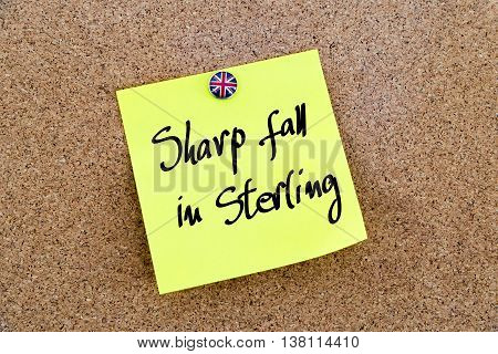 Yellow Paper Note Pinned With Great Britain Flag Thumbtack And Text Sharp Fall In Sterling
