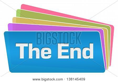 The end text written over blue colorful background.