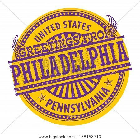 Grunge rubber stamp with text Greetings from Philadelphia, Pennsylvania, vector illustration
