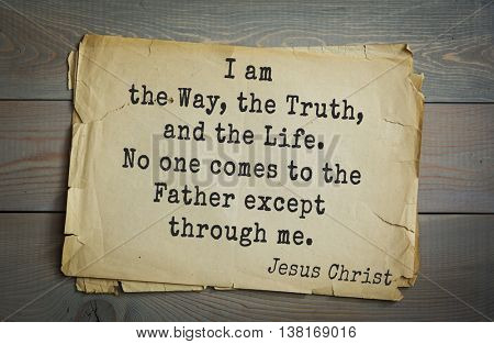 Jesus quote on old paper background. I am the Way, the Truth, and the Life. No one comes to the Father except through me.